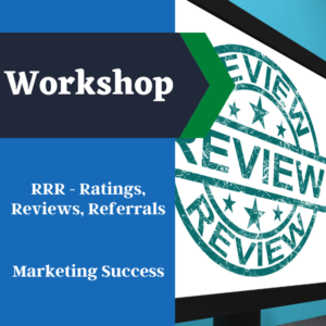 RRR Ratings, Reviews & Referrals Mastery Workshop – How to build your Wellness or CBD Business