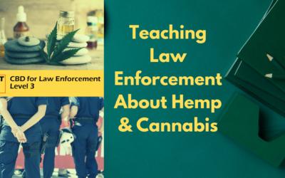Teaching Law Enforcement About Hemp & Cannabis