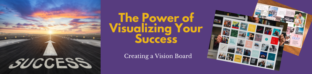 The Power of Visualizing Your Goals for 2021