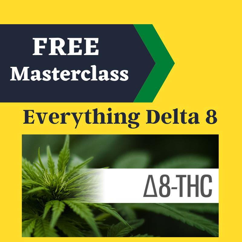 Delta 8 THC Masterclass course